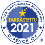 GDPR tarkastettu D-Fence 2021
